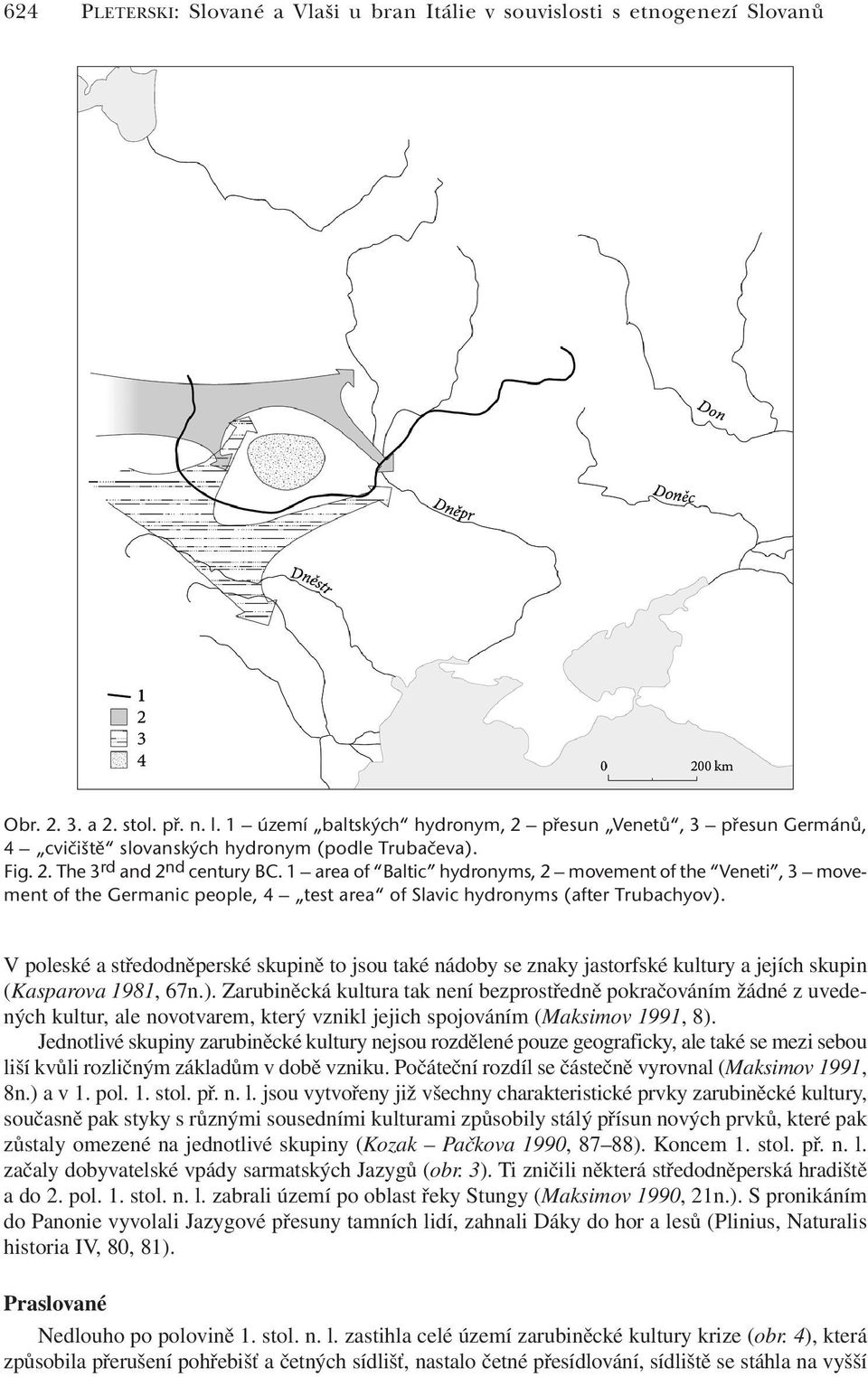 1 area of Baltic hydronyms, 2 movement of the Veneti, 3 movement of the Germanic people, 4 test area of Slavic hydronyms (after Trubachyov).