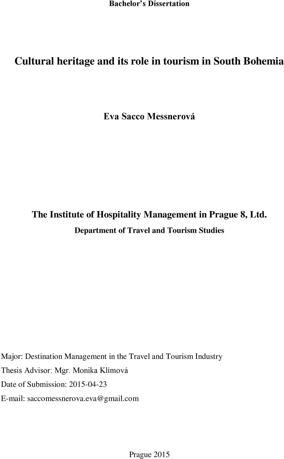 Department of Travel and Tourism Studies Major: Destination Management in the Travel and