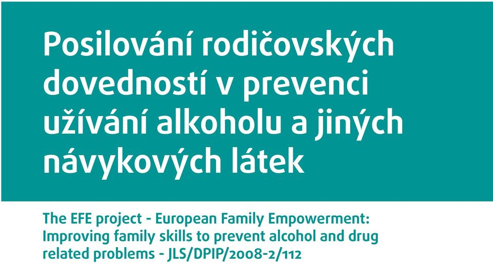 European Family Empowerment: Improving family skills to