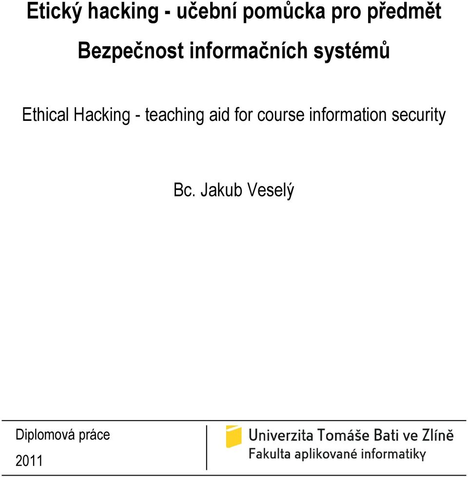 Hacking - teaching aid for course information