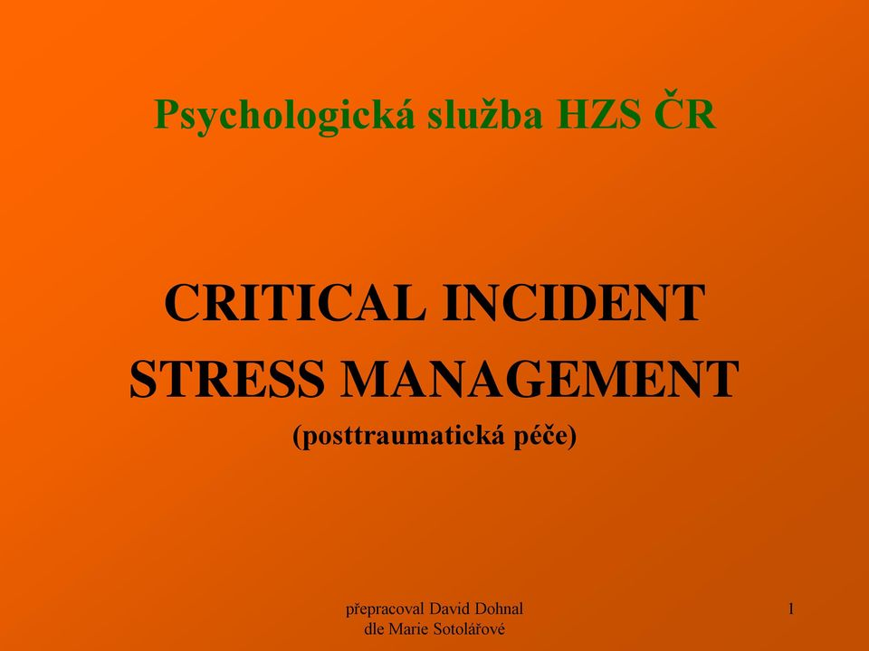 INCIDENT STRESS