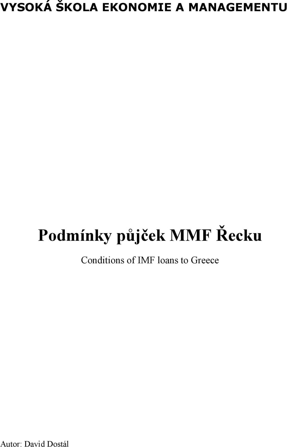 MMF Řecku Conditions of IMF