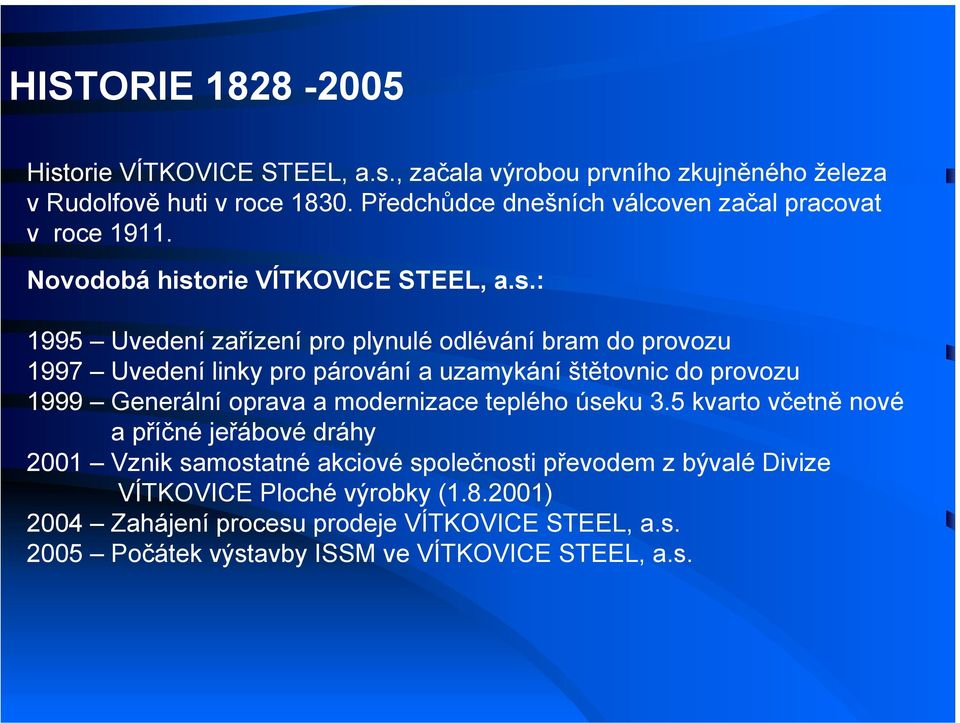 orie VÍTKOVICE STEEL, a.s.