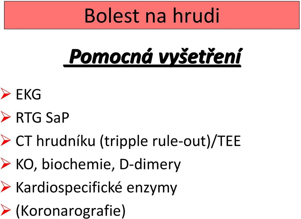 rule-out)/tee KO, biochemie,