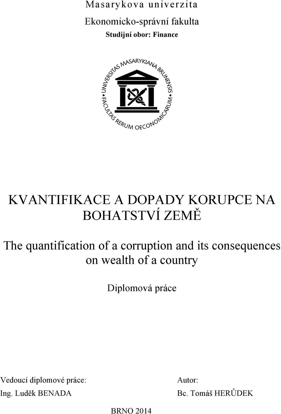 corruption and its consequences on wealth of a country Diplomová práce