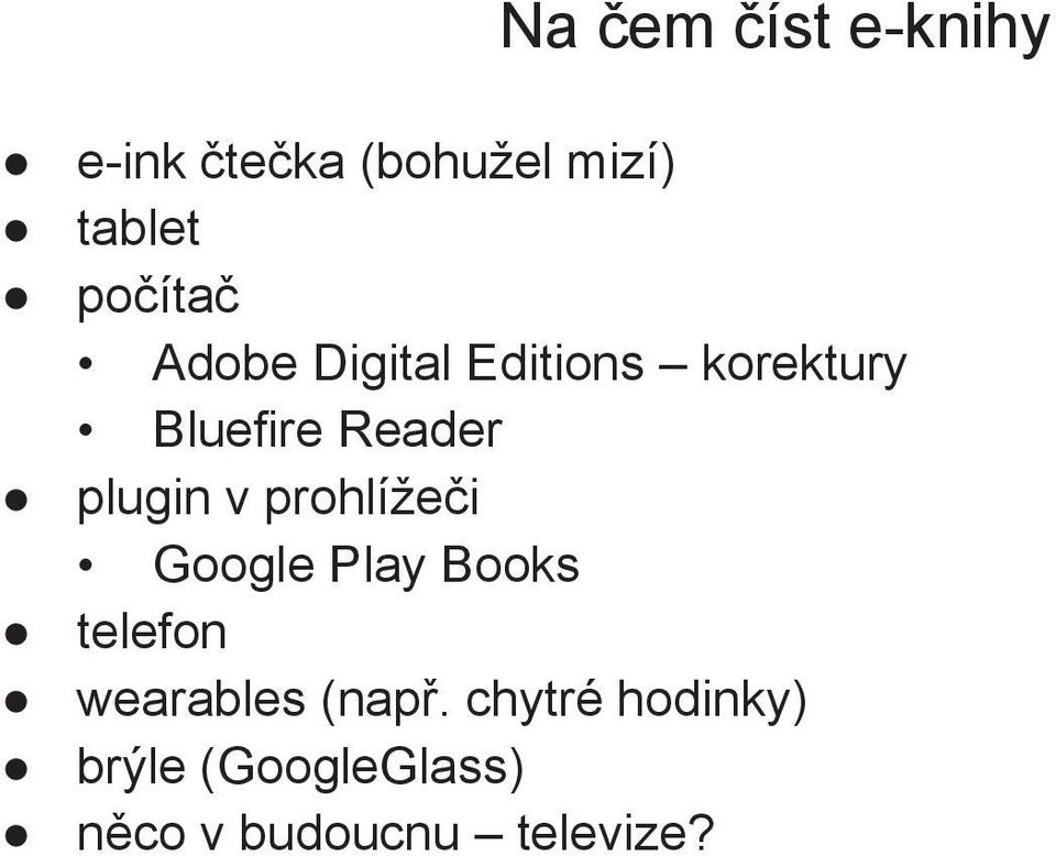 plugin v prohlížeči Google Play Books telefon wearables