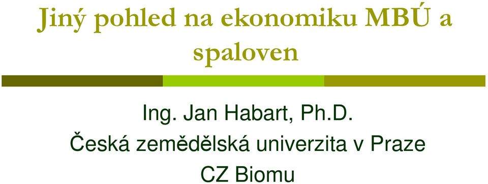 Jan Habart, Ph.D.
