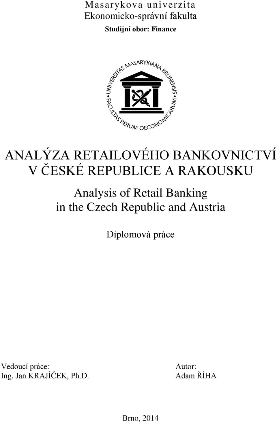 Analysis of Retail Banking in the Czech Republic and Austria