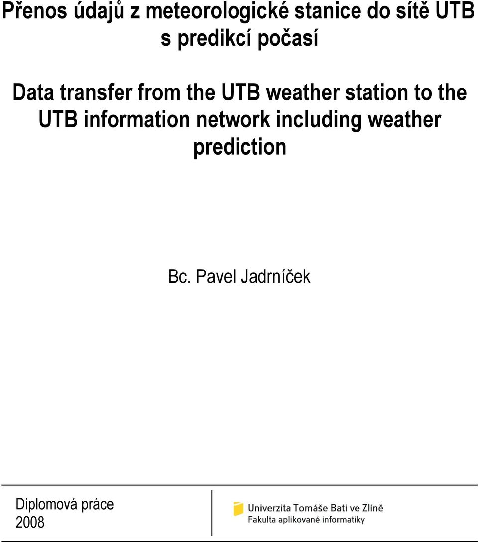 station to the UTB information network including