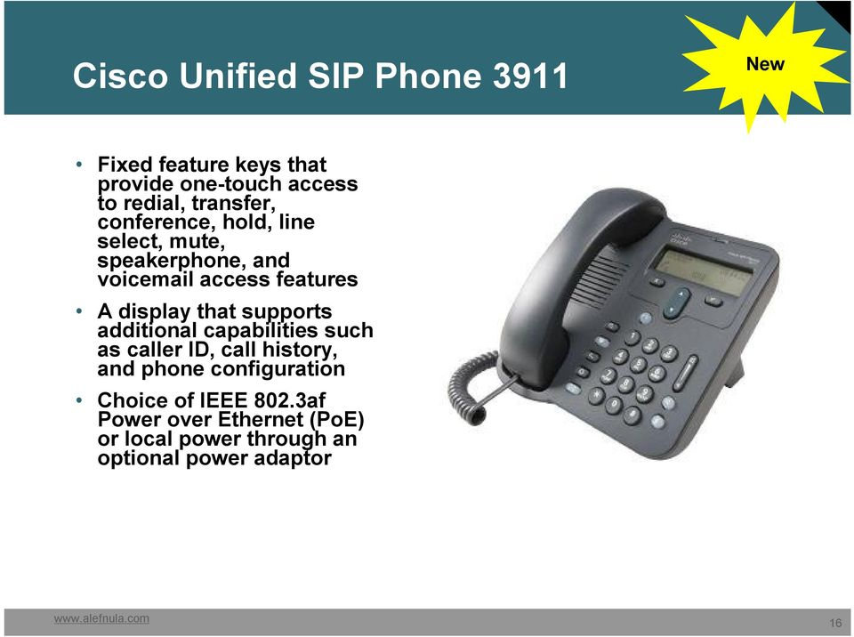 display that supports additional capabilities such as caller ID, call history, and phone