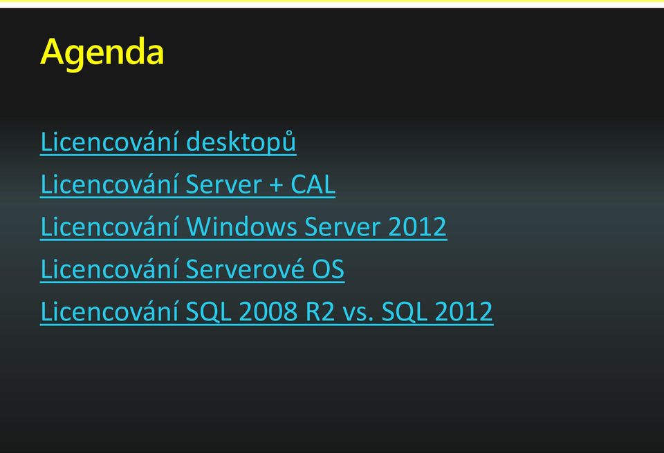 Windows Server 2012 Licencování