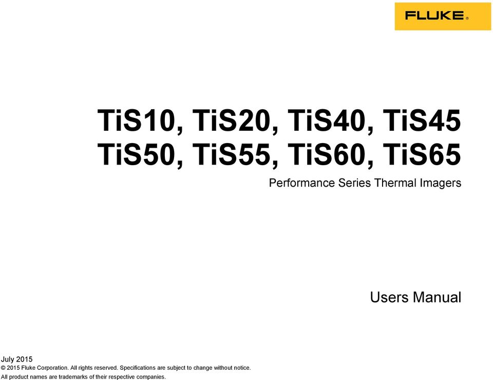 Series Thermal Imagers Users Manual July 2015 2015 Fluke Corporation.