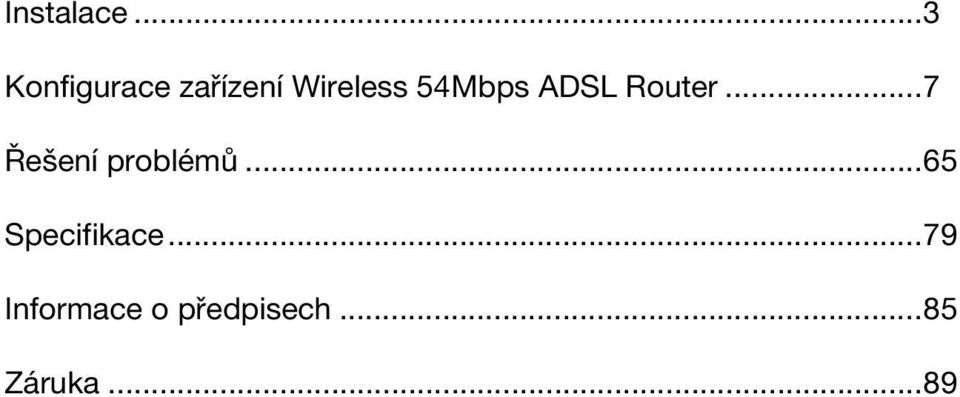 54Mbps ADSL Router.