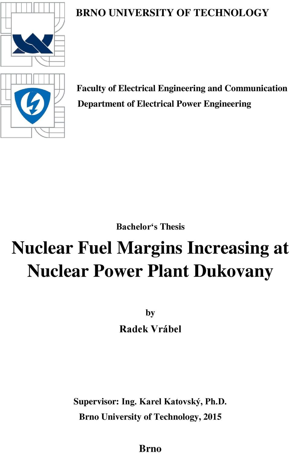 Nuclear Fuel Margins Increasing at Nuclear Power Plant Dukovany by Radek