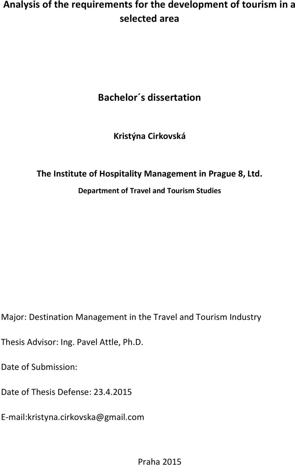 Department of Travel and Tourism Studies Major: Destination Management in the Travel and Tourism Industry