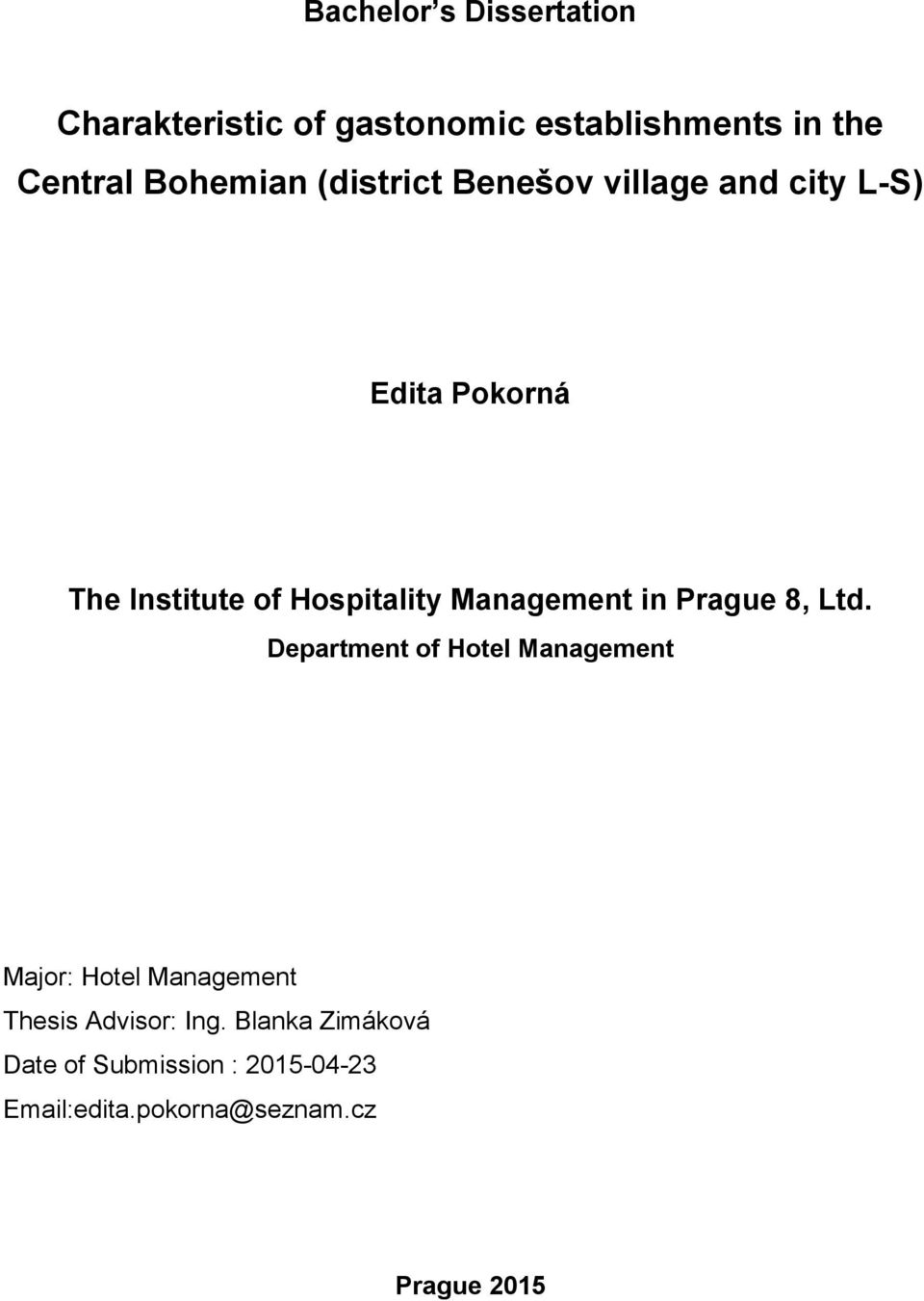 Management in Prague 8, Ltd.