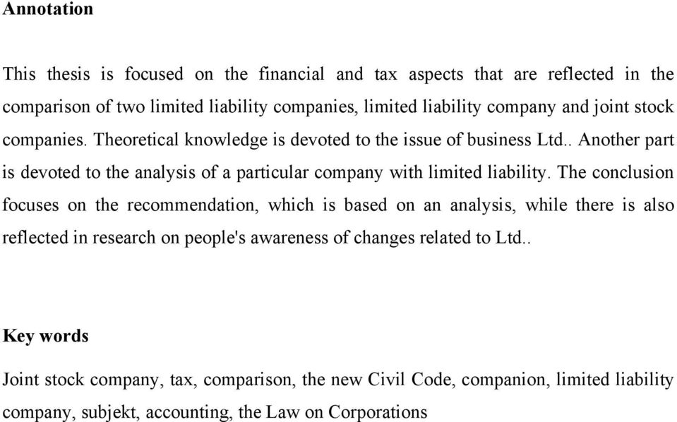 . Another part is devoted to the analysis of a particular company with limited liability.