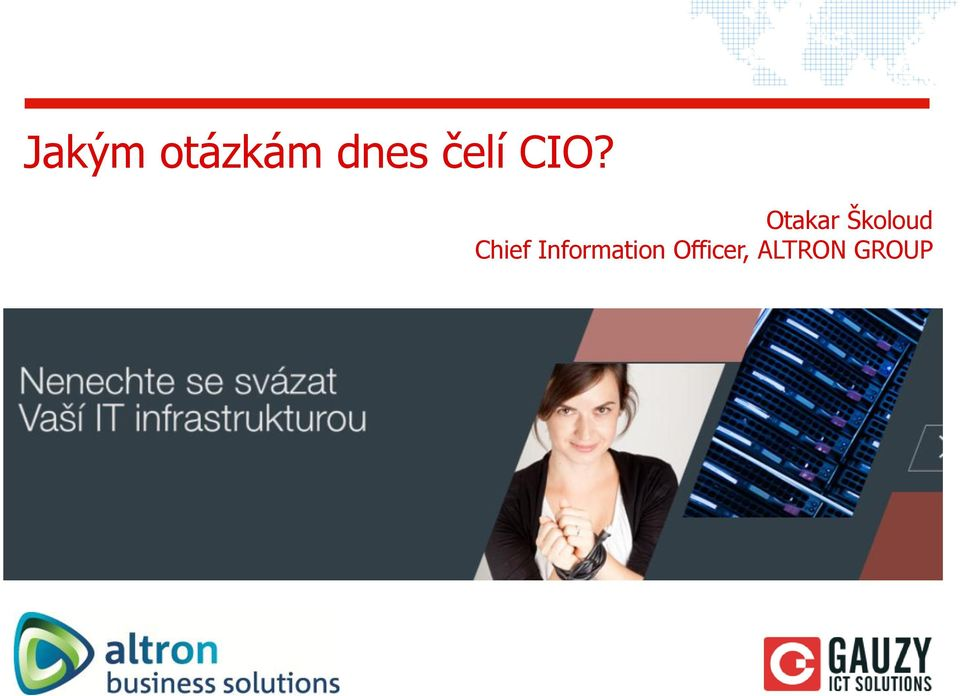 Otakar Školoud Chief
