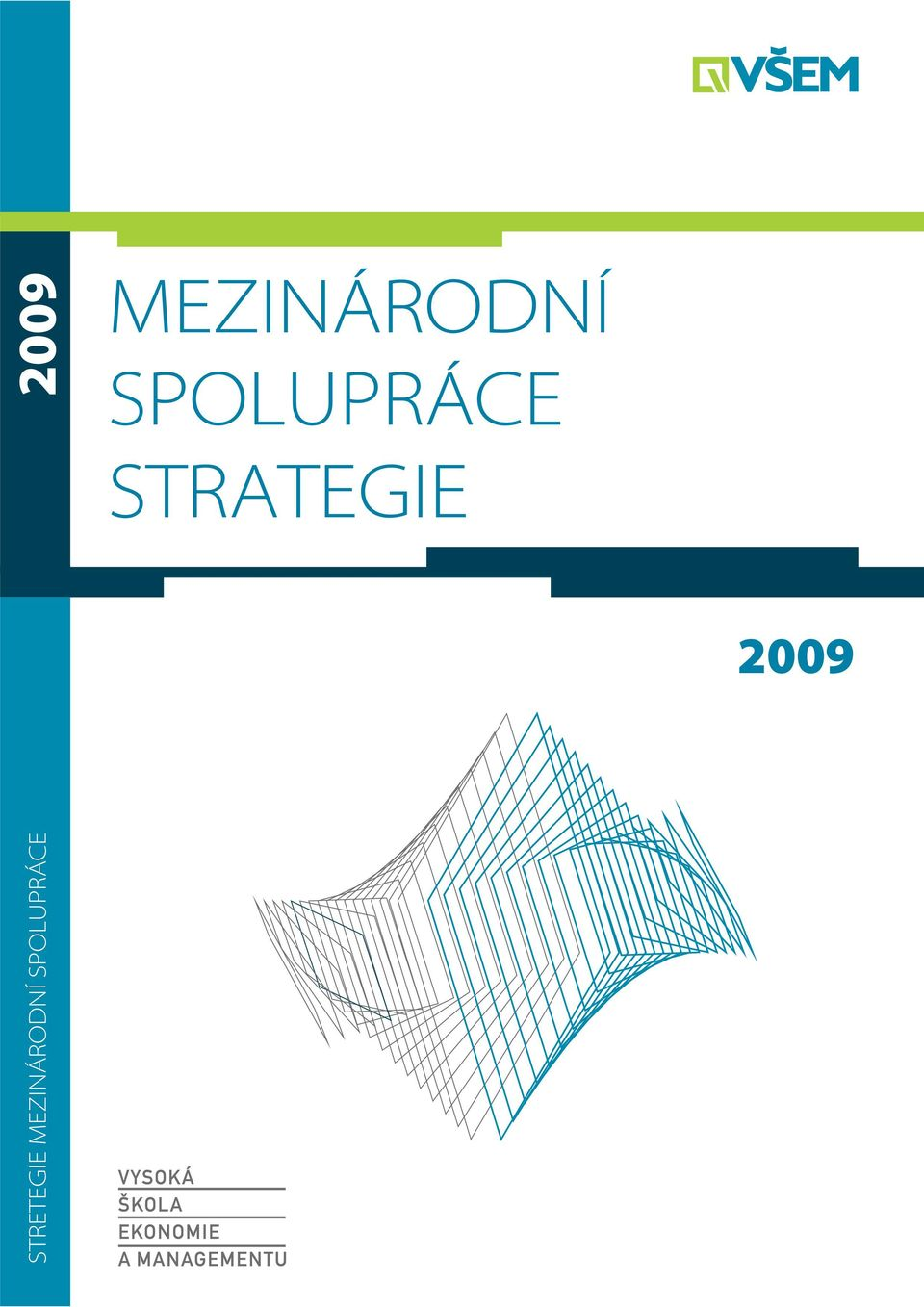 STRATEGIE 2009