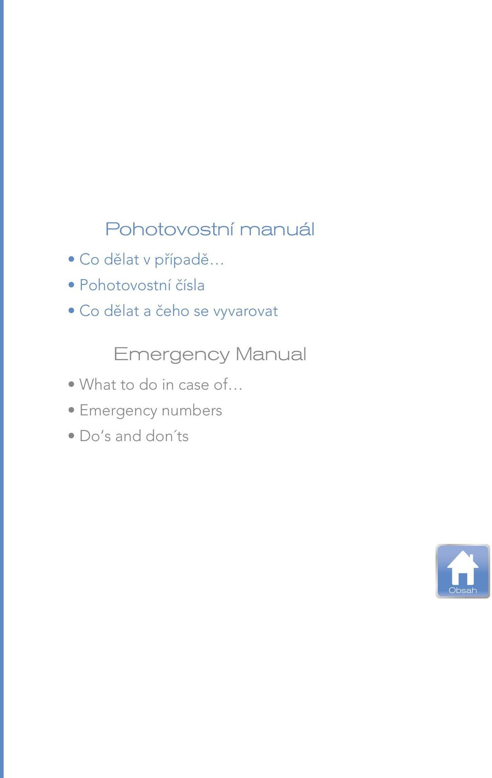 vyvarovat Emergency Manual What to do in