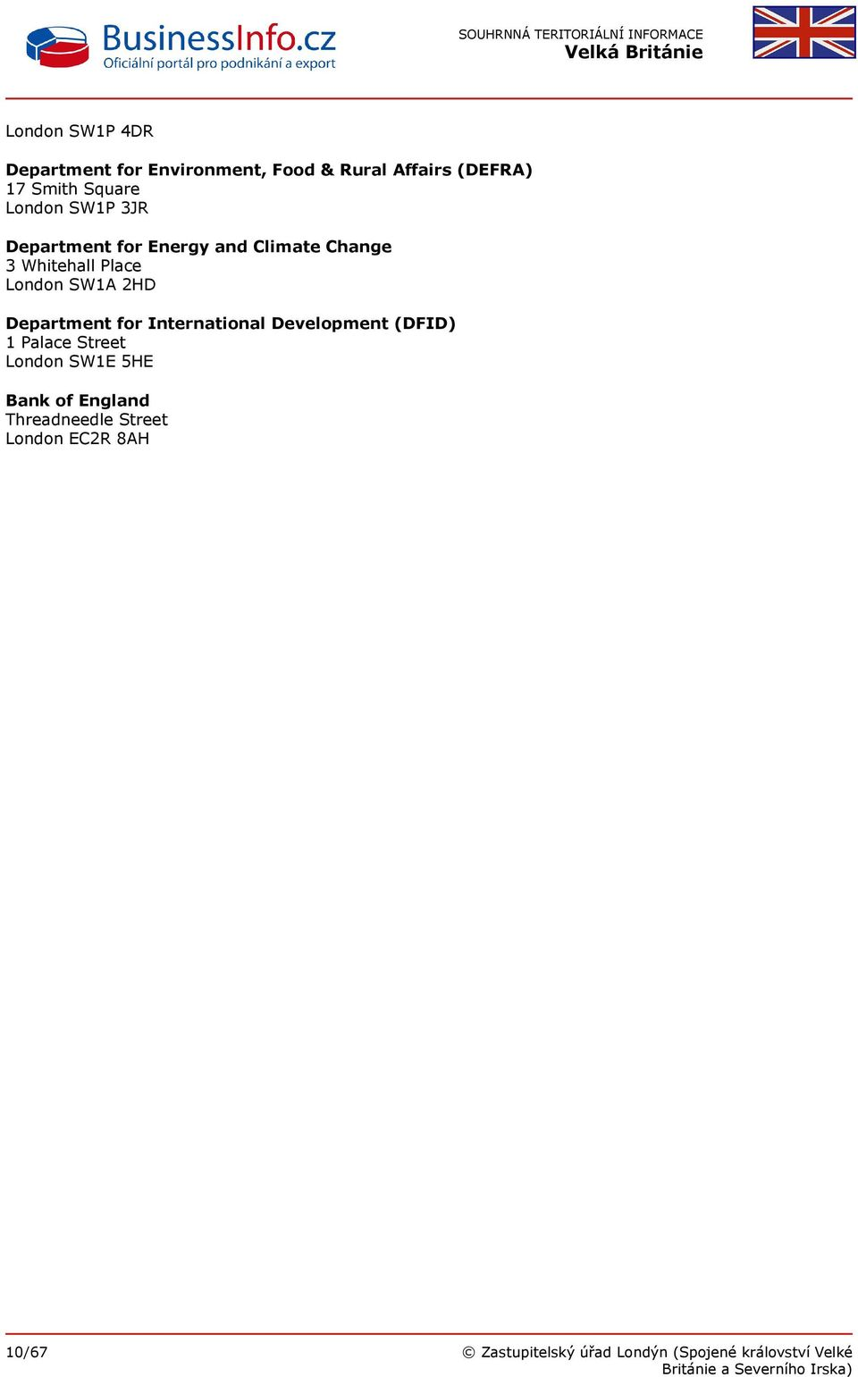 Department for International Development (DFID) 1 Palace Street London SW1E 5HE Bank of