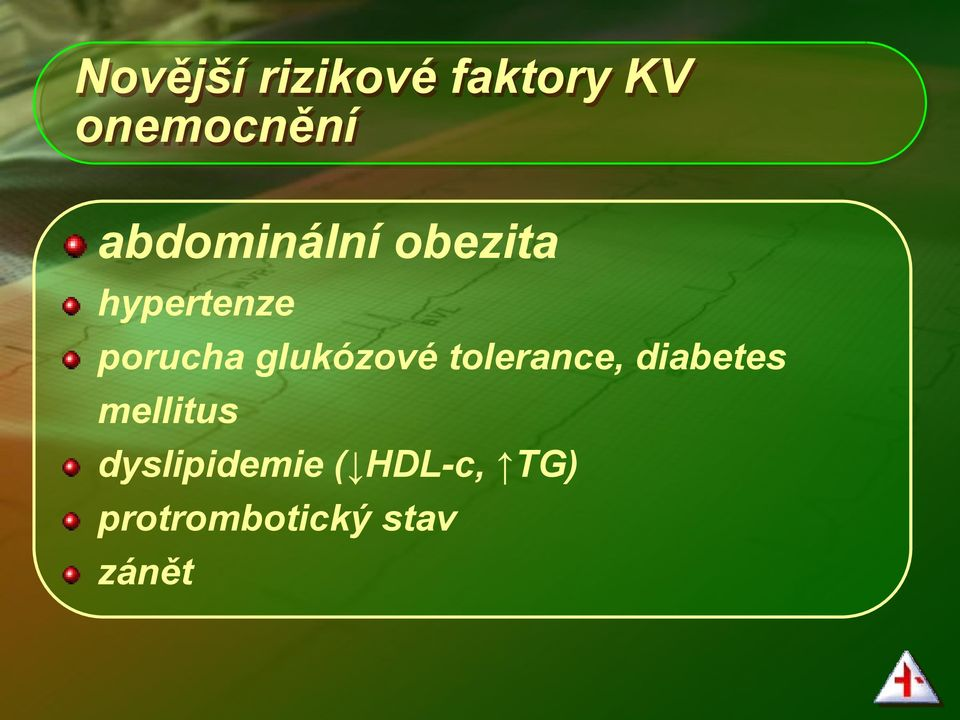 glukózové tolerance, diabetes mellitus