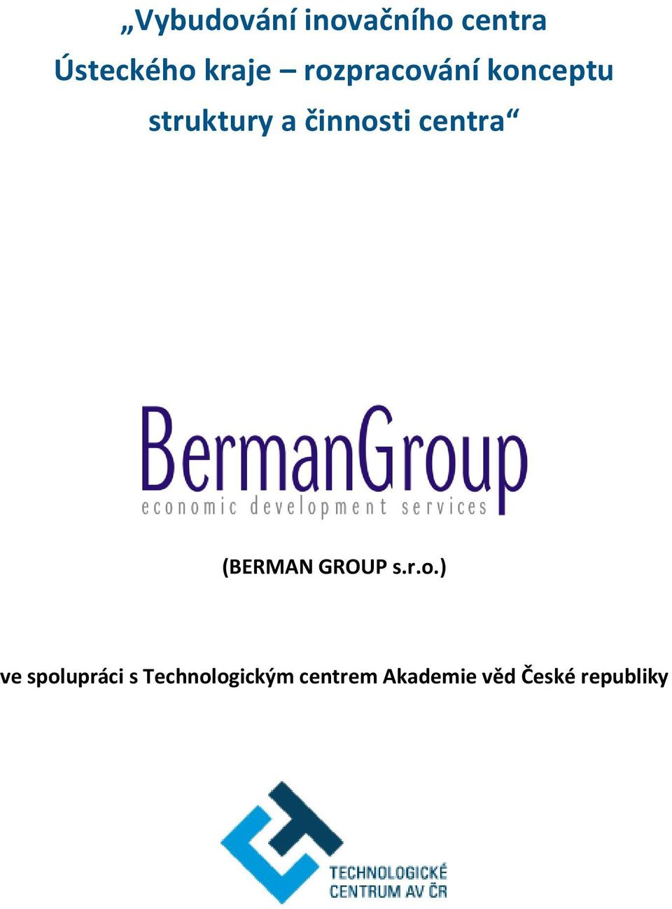 centra (BERMAN GROUP s.r.o.