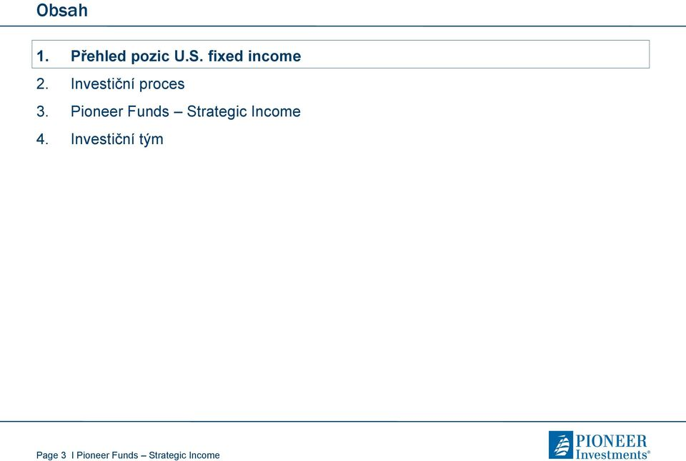 Pioneer Funds Strategic Income 4.
