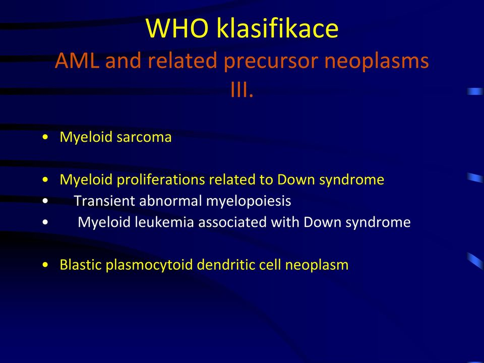 syndrome Transient abnormal myelopoiesis Myeloid leukemia