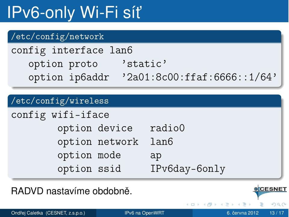 option device option network option mode option ssid radio0 lan6 ap IPv6day-6only