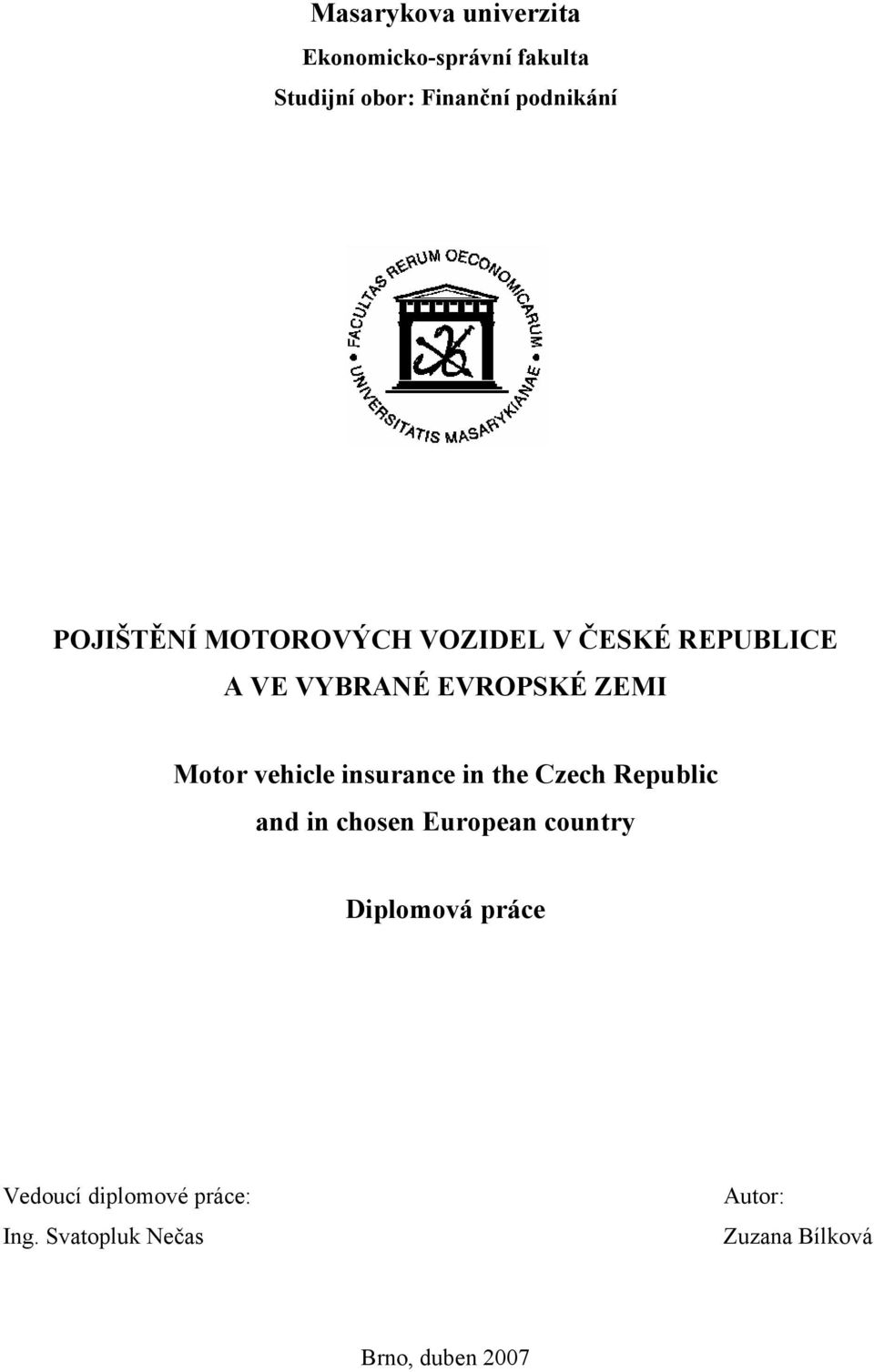 vehicle insurance in the Czech Republic and in chosen European country Diplomová