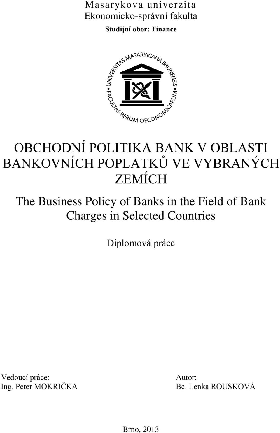 Business Policy of Banks in the Field of Bank Charges in Selected Countries