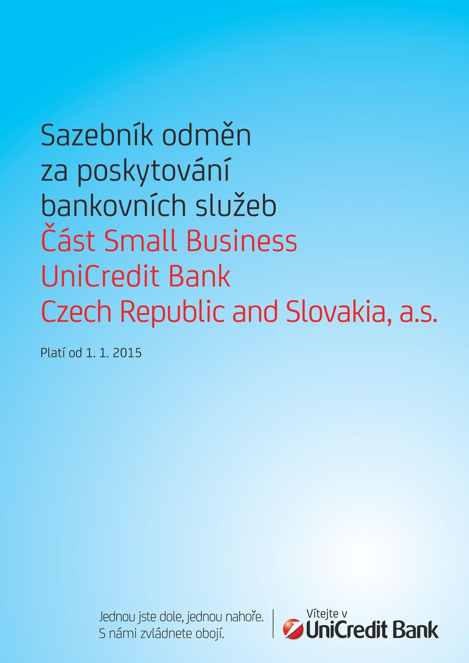Business UniCredit Bank Czech