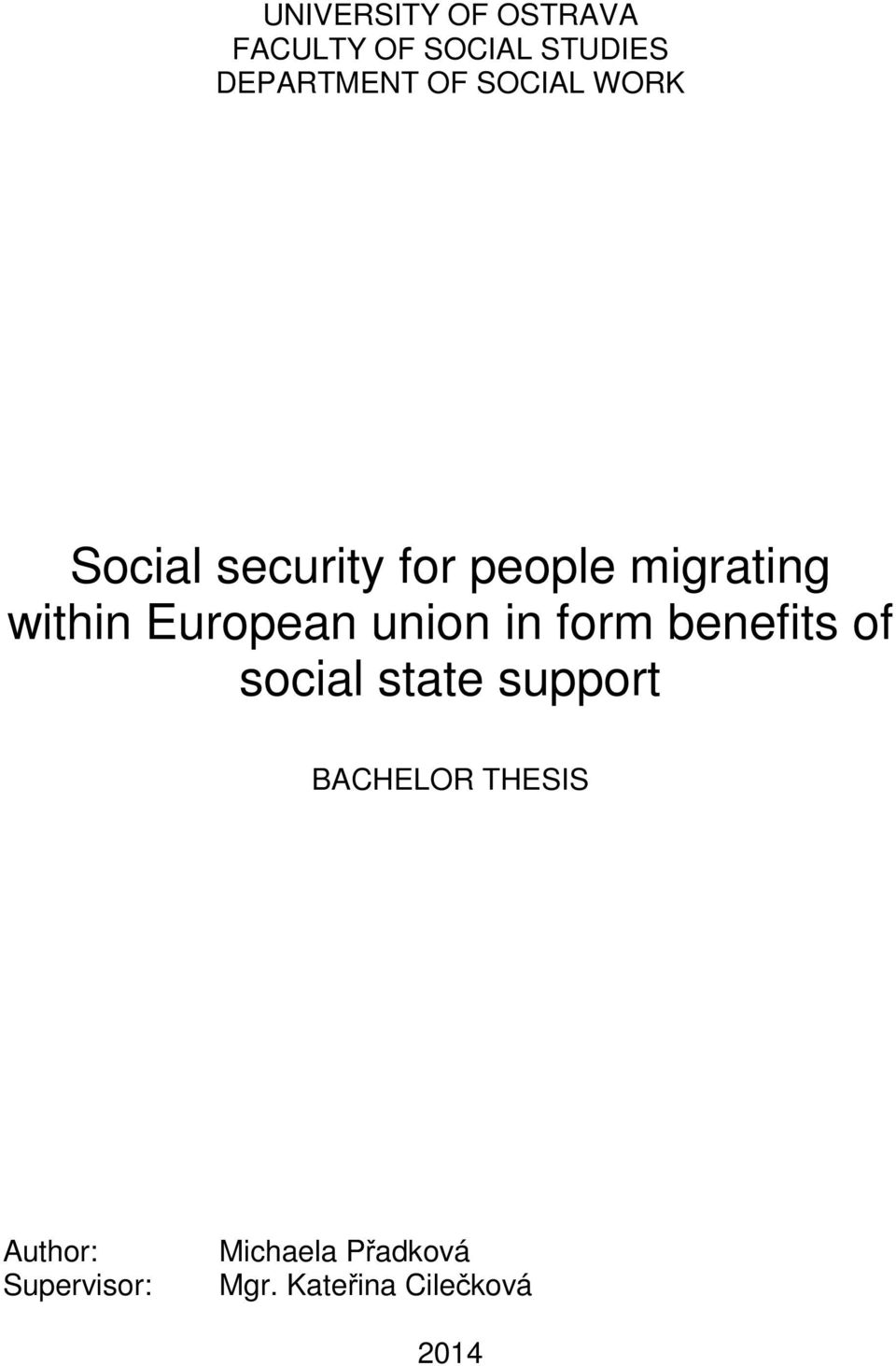 European union in form benefits of social state support