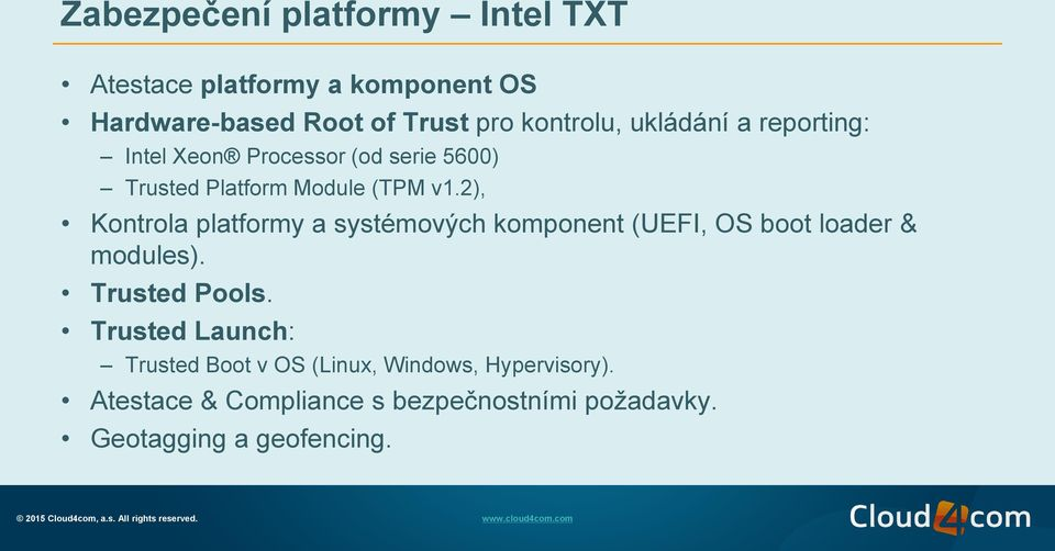 2), Kontrola platformy a systémových komponent (UEFI, OS boot loader & modules). Trusted Pools.