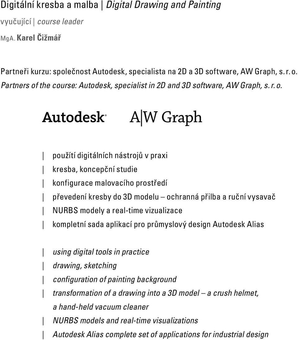 the course: Autodesk, specialist in 2D and 3D software, AW Graph, s. r. o.