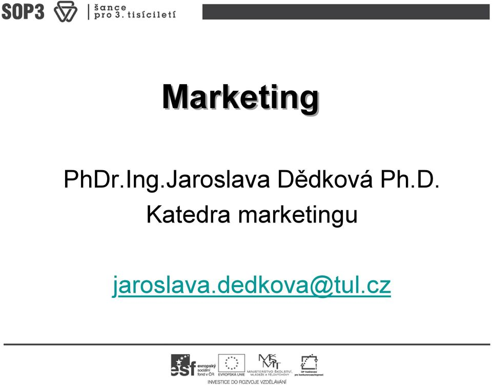 D. Katedra marketingu
