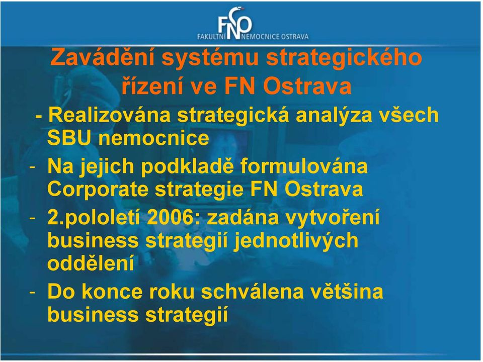 Corporate strategie FN Ostrava - 2.