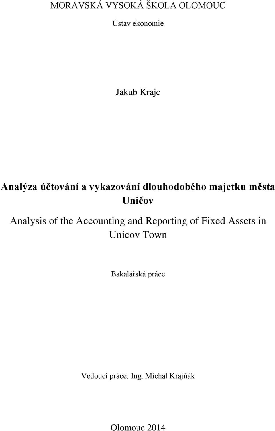 of the Accounting and Reporting of Fixed Assets in Unicov Town