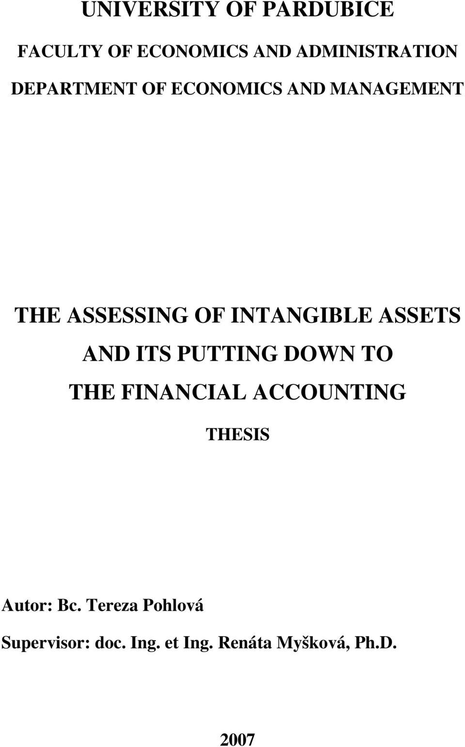 ASSETS AND ITS PUTTING DOWN TO THE FINANCIAL ACCOUNTING THESIS