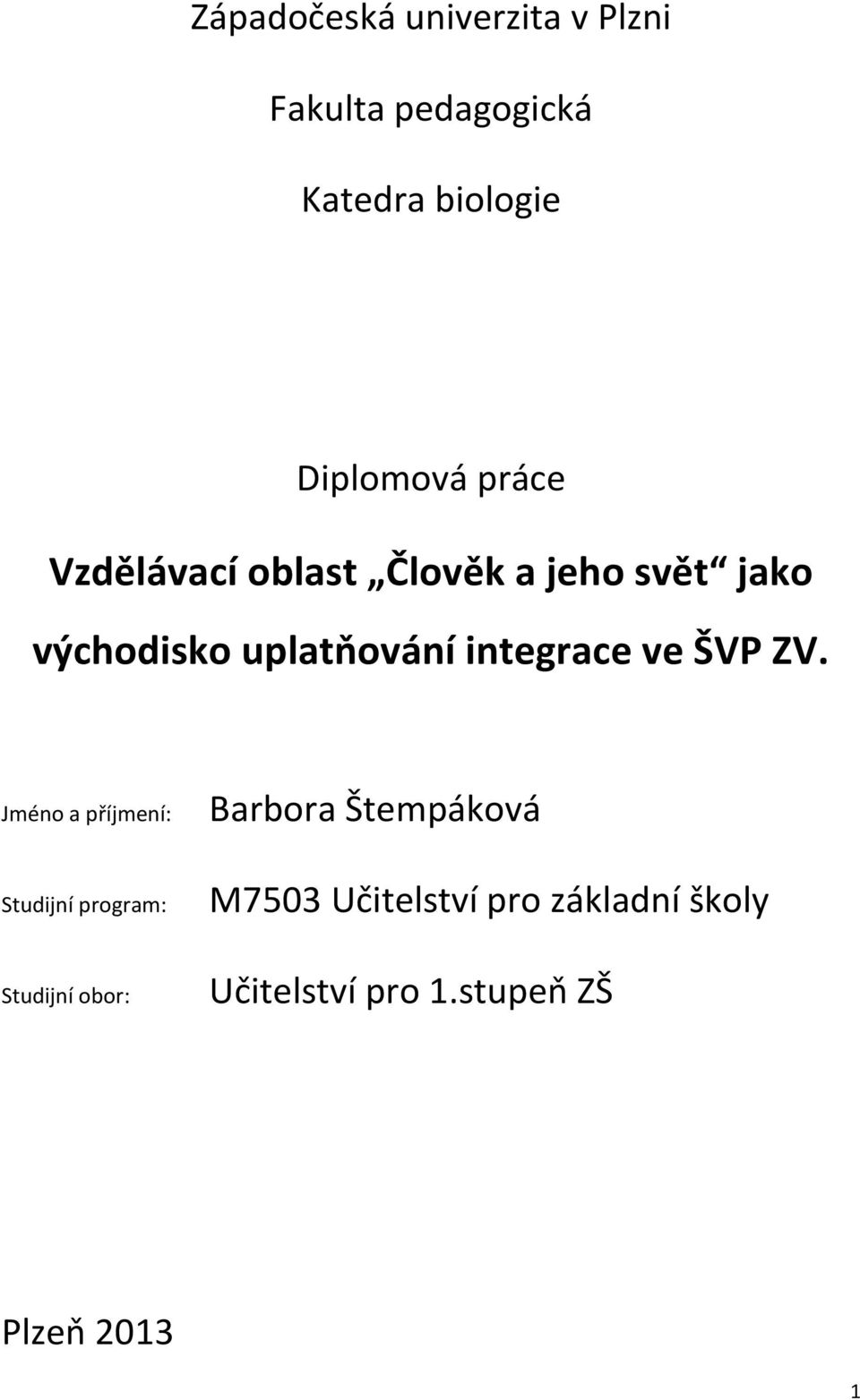 integrace ve ŠVP ZV.