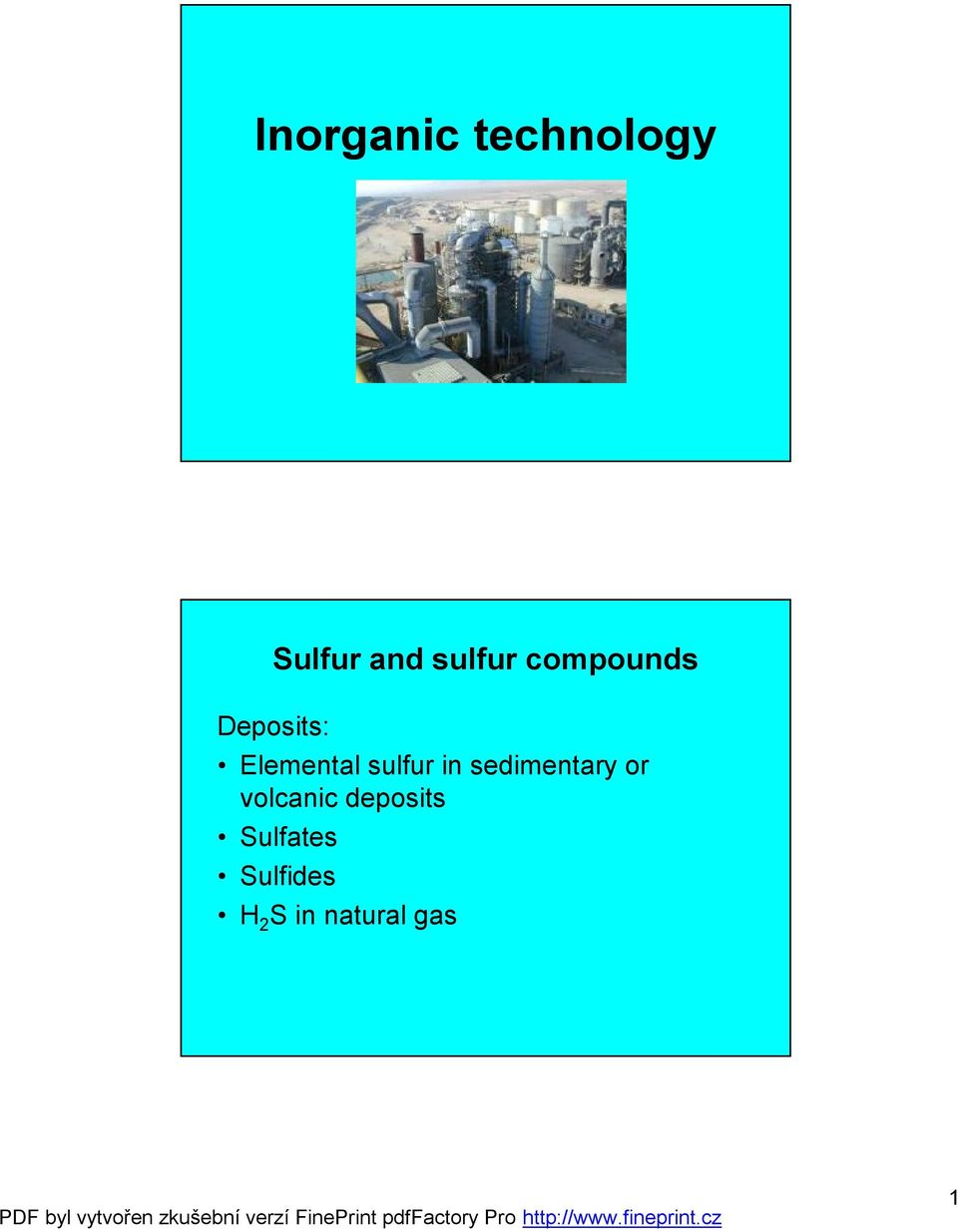 sulfur in sedimentary or volcanic