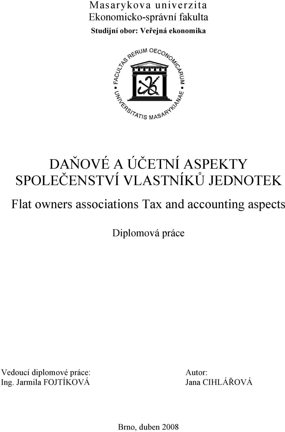 owners associations Tax and accounting aspects Diplomová práce Vedoucí