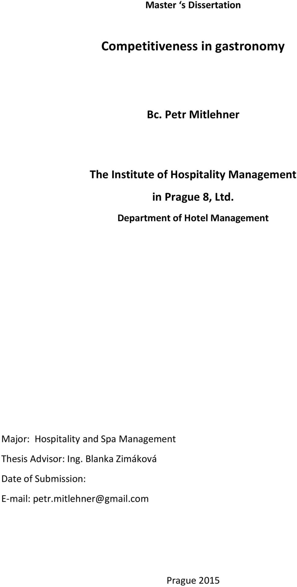 Department of Hotel Management Major: Hospitality and Spa Management