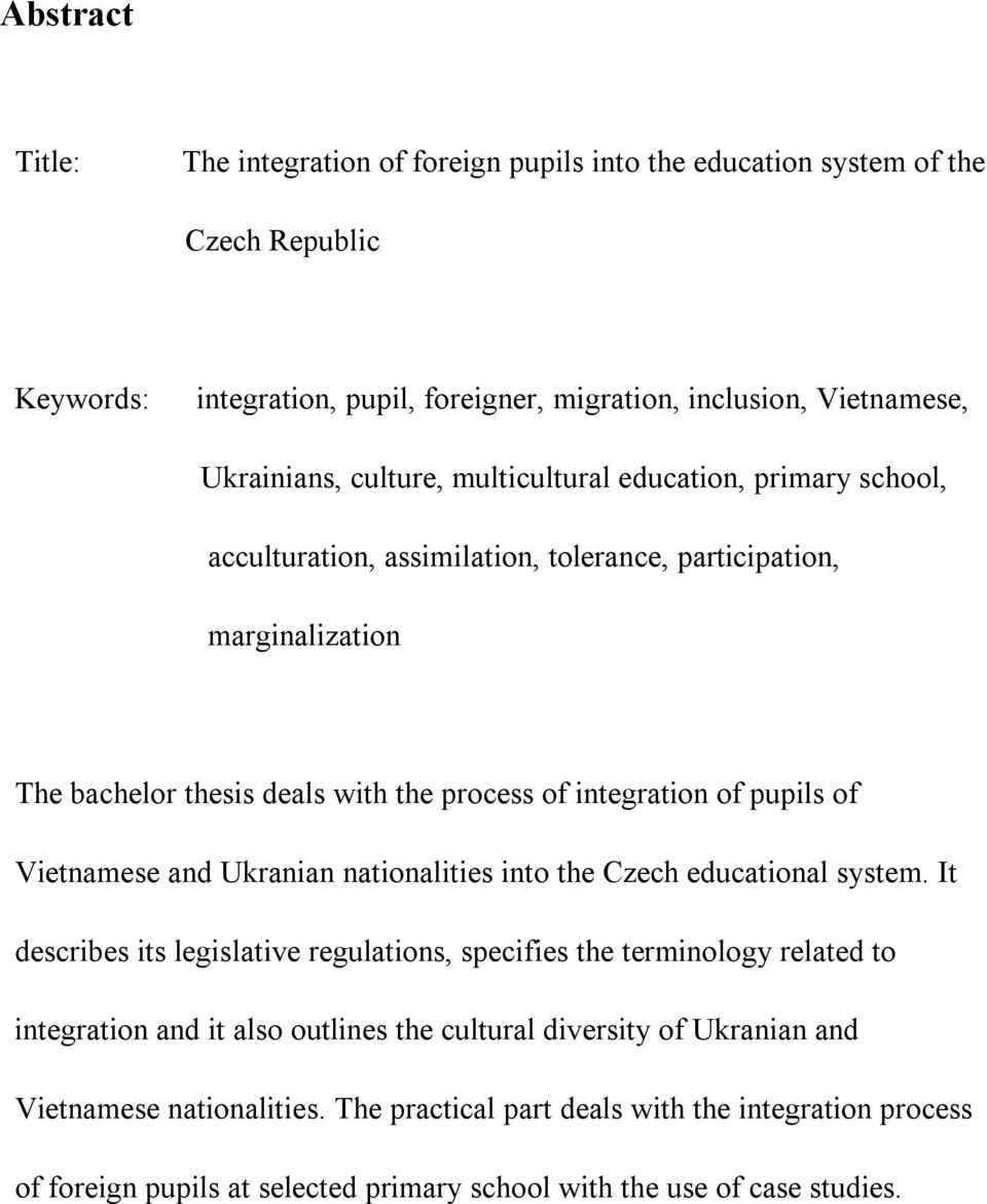 of Vietnamese and Ukranian nationalities into the Czech educational system.