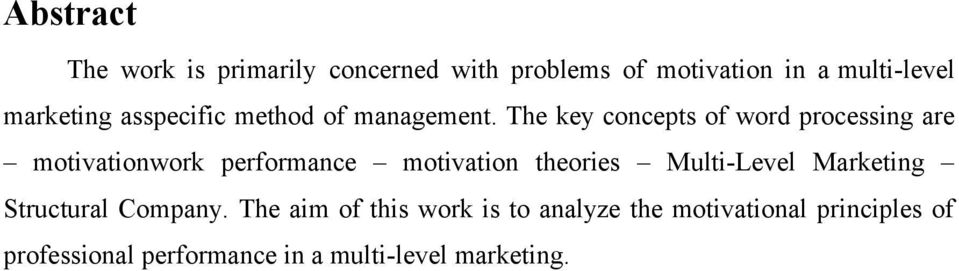 The key concepts of word processing are motivationwork performance motivation theories
