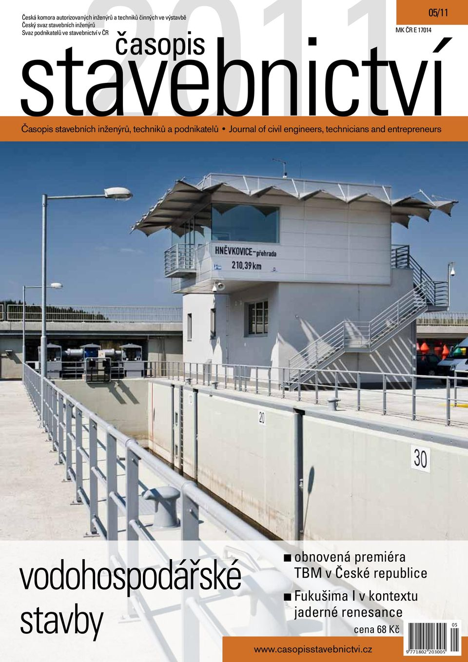 podnikatelů Journal of civil engineers, technicians and entrepreneurs vodohospodářské stavby obnovená