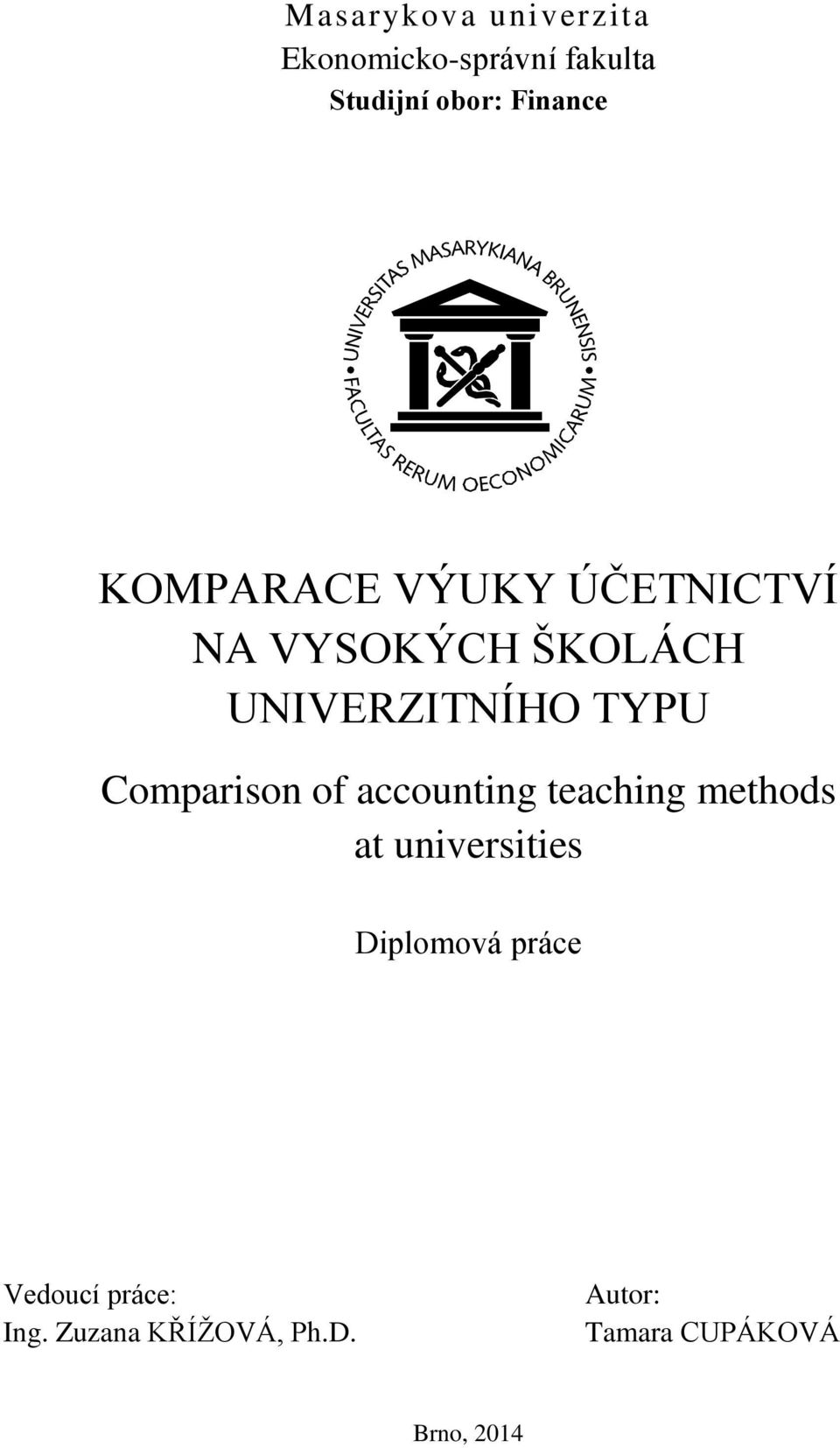 Comparison of accounting teaching methods at universities Diplomová