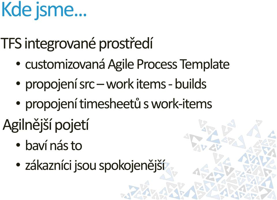 Process Template propojení src work items -