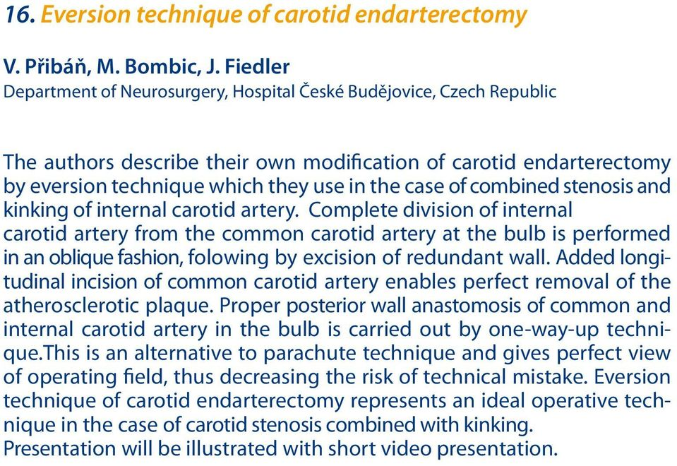 combined stenosis and kinking of internal carotid artery.